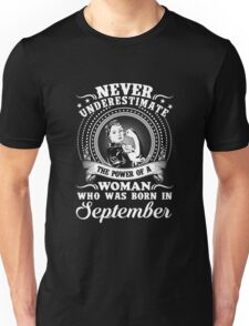 The power of a woman who was born in september T-shirt Unisex T-Shirt