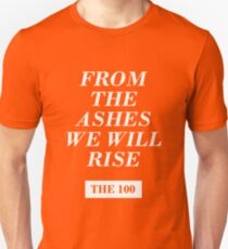 from the ashes we will rise - the 100 / monochrome T-Shirt
