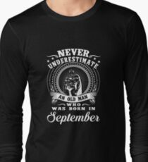 Never underestimate an old man who was born in september T-shirt T-Shirt