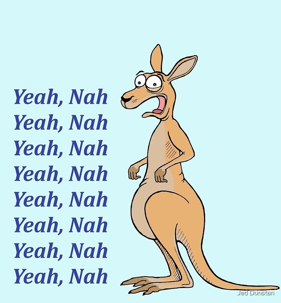Yeah, Nah - Kangaroo by Jed Dunstan