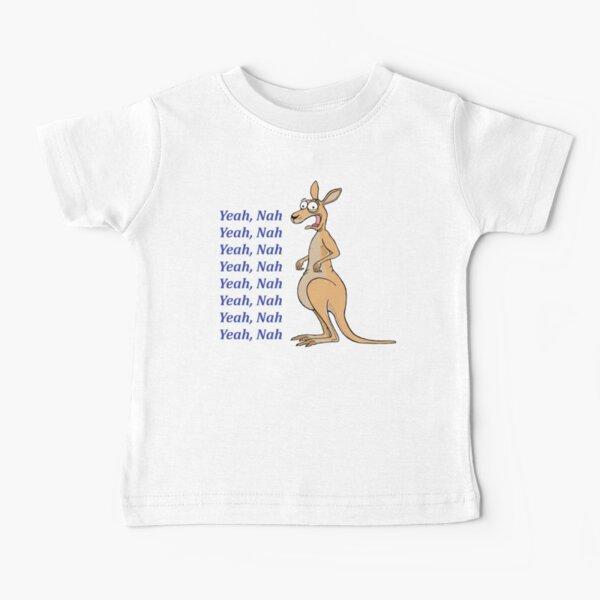 Yeah, Nah - Kangaroo Baby T-Shirt