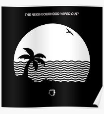 The Neighbourhood - Wiped Out! Poster