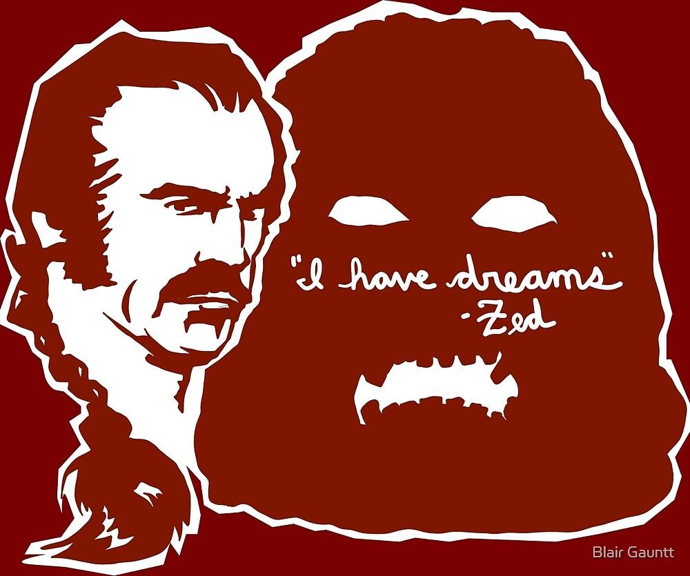 I HAVE DREAMS by Blair Gauntt