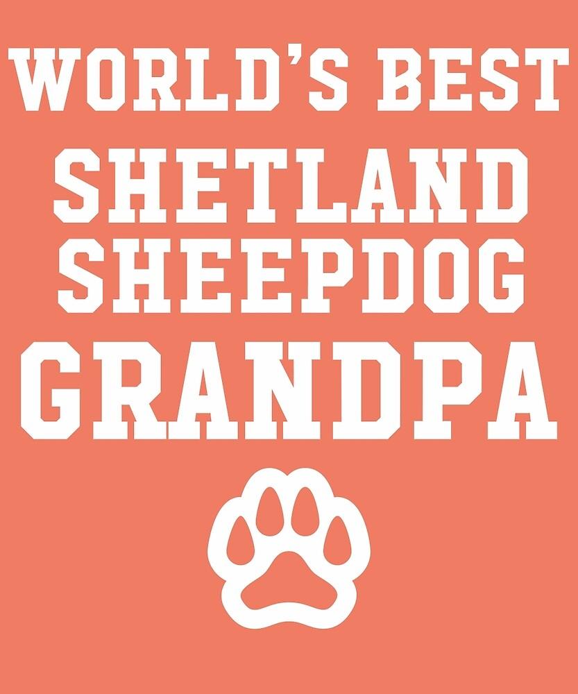 World's Best Shetland Sheepdog Grandpa by AlwaysAwesome