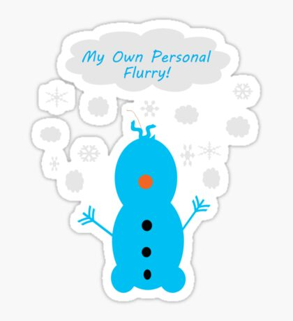 My Own Personal Flurry Sticker