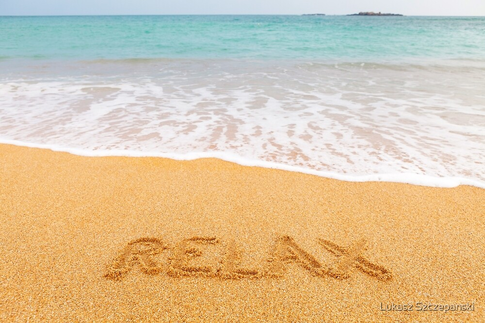 "Inscription ""RELAX"" made on beautiful beach by the blue sea by Lukasz Szczepanski"