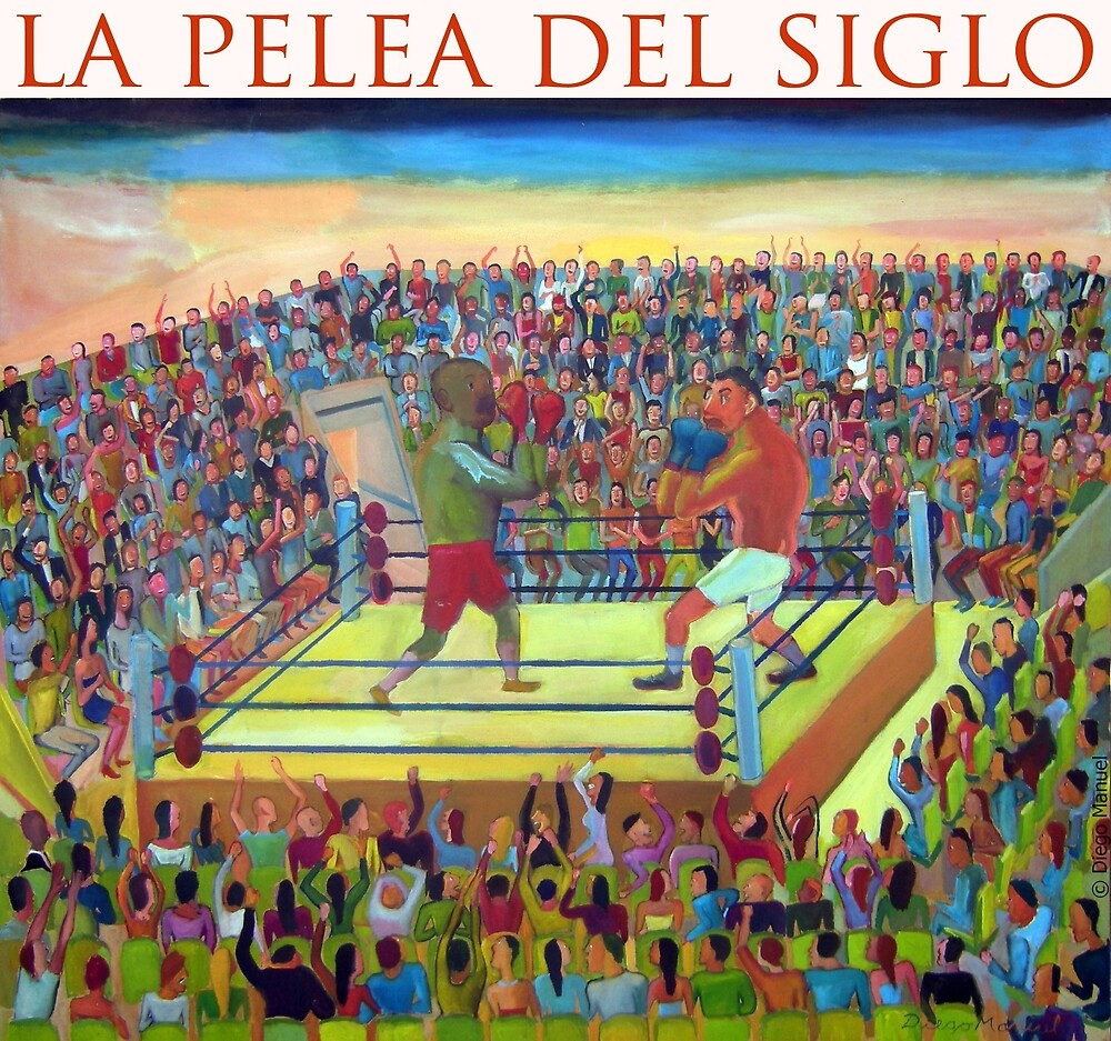 The fight of the century by Diego Manuel. by Diego Manuel Rodriguez