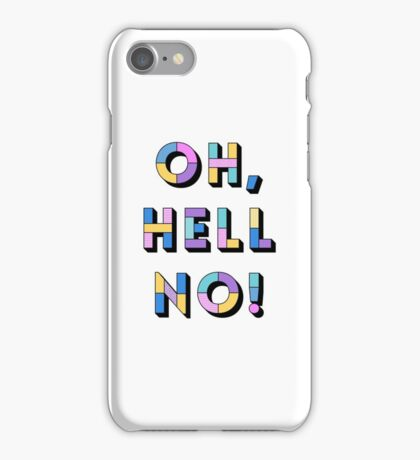 Hell no iPhone Case/Skin