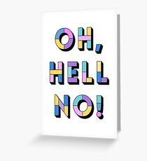Hell no Greeting Card
