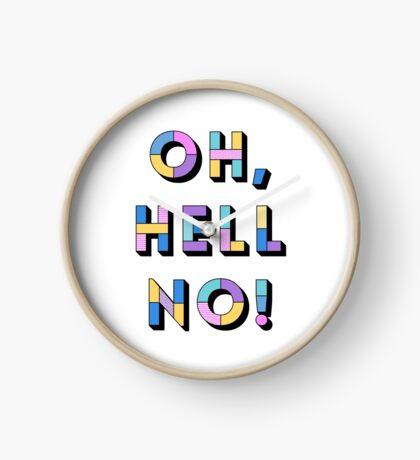 Hell no Clock