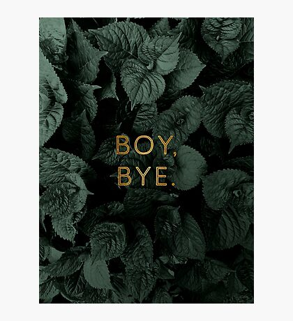 Boy, Bye Photographic Print