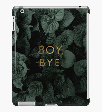 Boy, Bye iPad Case/Skin
