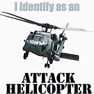 I Identify as an ATTACK HELICOPTER by ArtAvenell