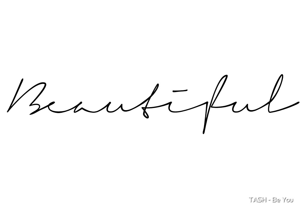 Beautiful by TASH - Be You