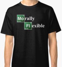 Morally Flexible Classic T-Shirt