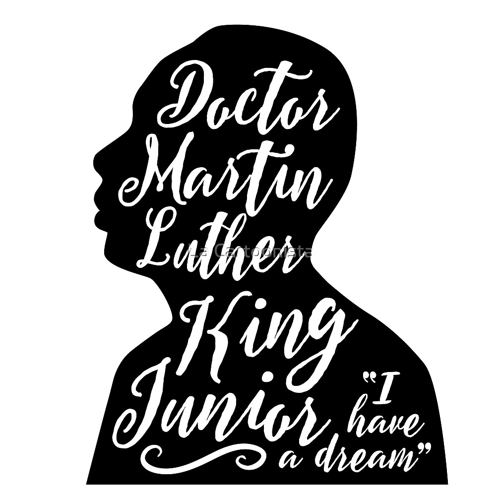 Dr. Martin Luther King Jr. Day design. Silhouette of Martin Luther King's profile. by Michele Paccione