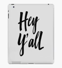 Hey Y'all iPad Case/Skin