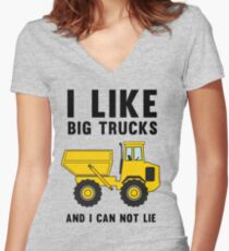 I like big trucks and I can not lie Women's Fitted V-Neck T-Shirt