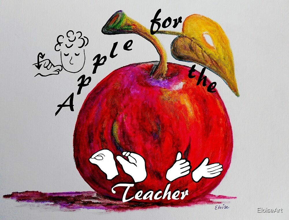 ASL Apple for the Teacher by EloiseArt