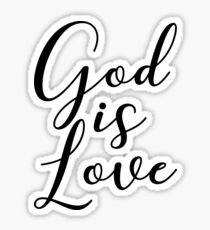 God is Love Sticker