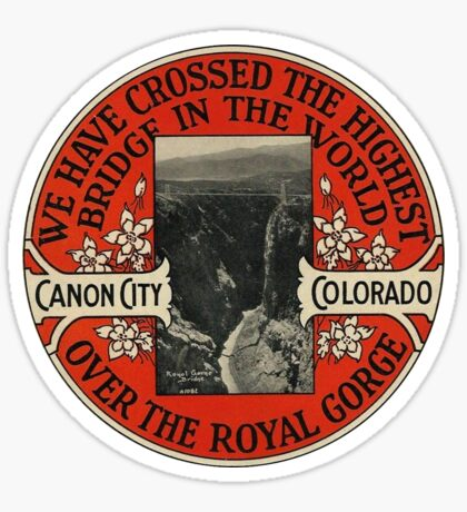 Royal Gorge Highest Bridge Vintage Travel Decal Sticker