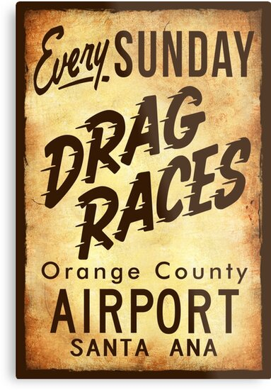 Drag Races Poster Art by hotrodz