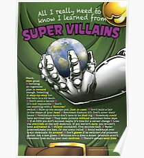 All I Really Need to Know I Learned from Super Villains Poster