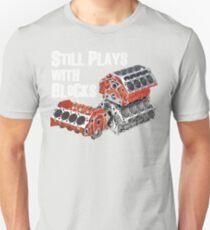Still Plays With Blocks T-Shirt