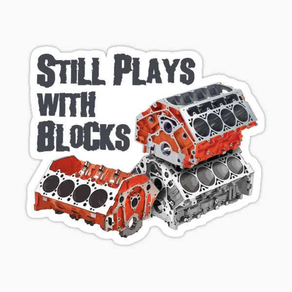 Still Plays With Blocks Sticker