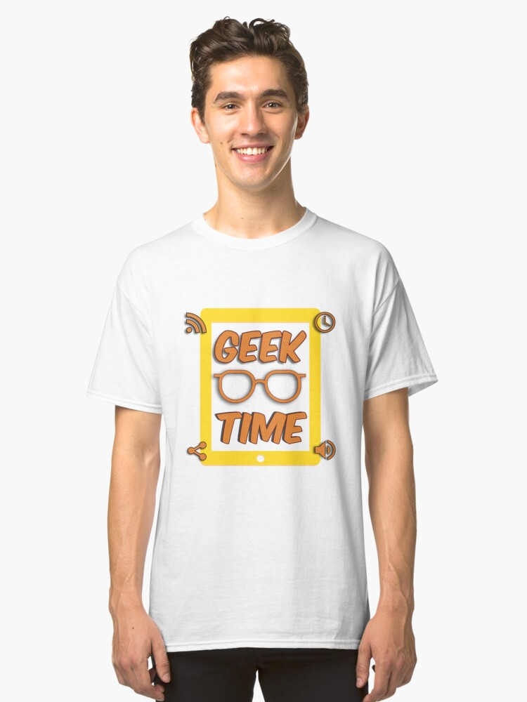 Geek Time Classic T-Shirt Front
