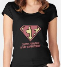 Cystic Fibrosis is my superpower Women's Fitted Scoop T-Shirt