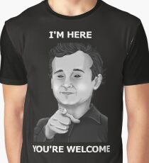 Bill Murray - I'm Here You're Welcome White Writing Graphic T-Shirt