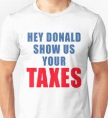 DONALD TRUMP SHOW US YOUR TAXES Unisex T-Shirt