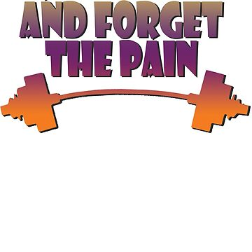 train insane and forget the pain summer  by joba1366