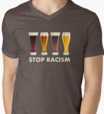 Stop Alcohol Racism Beer Equality Men's V-Neck T-Shirt