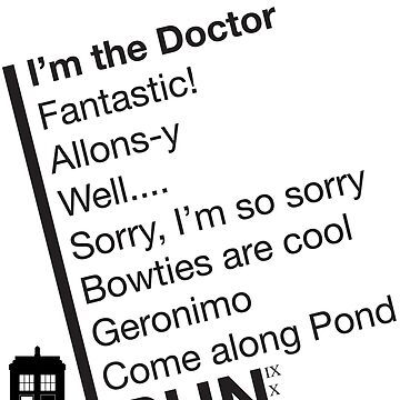 Catchphrases by the Doctor by danimariex