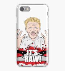 "Gordon Ramsay, ""It's Raw!""  iPhone Case/Skin"