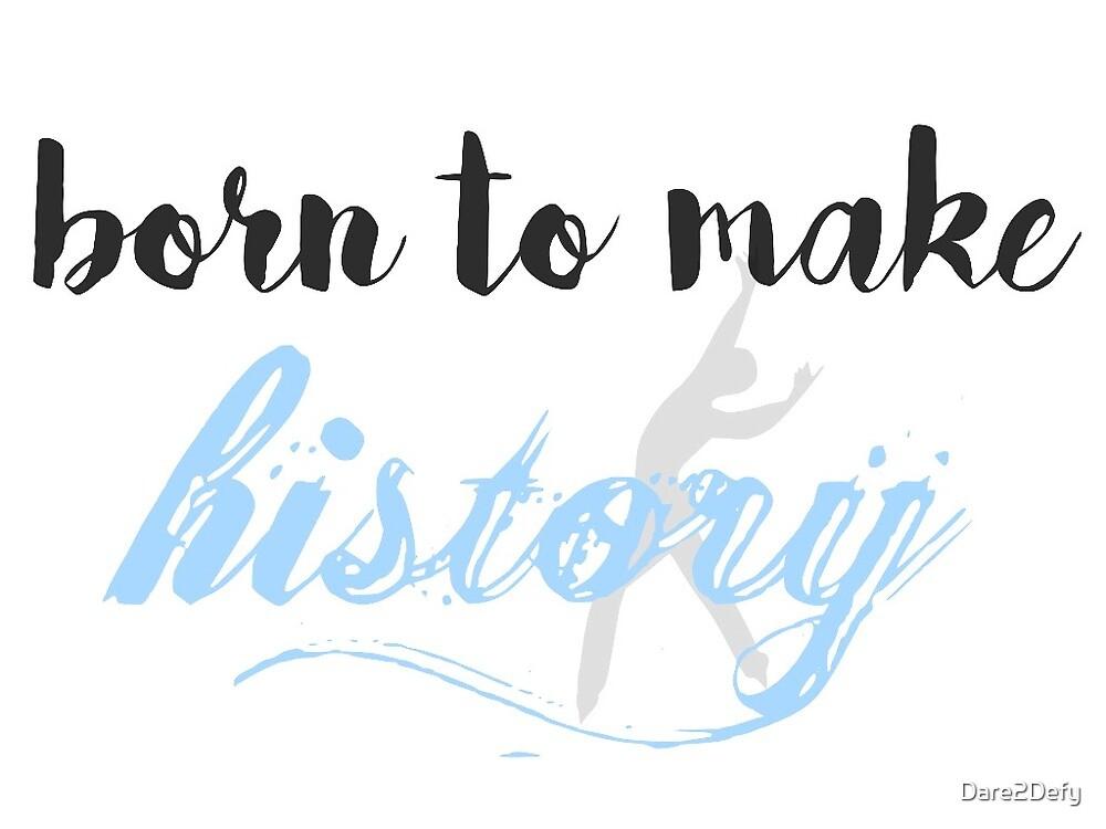 "Yuri! On Ice ""Born to Make History"" by Dare2Defy"