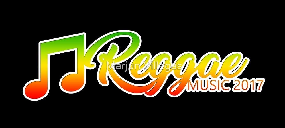 Reggae Music 2017 Part 2 by Marjun Villegas