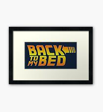 Back to my bed Framed Print