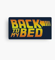 Back to my bed Canvas Print