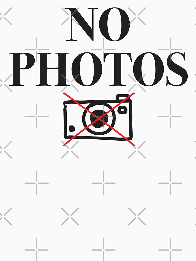 NO PHOTOS by jazzydevil