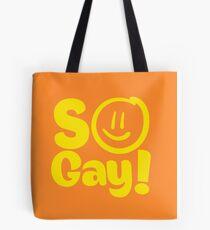 SO GAY Tote Bag