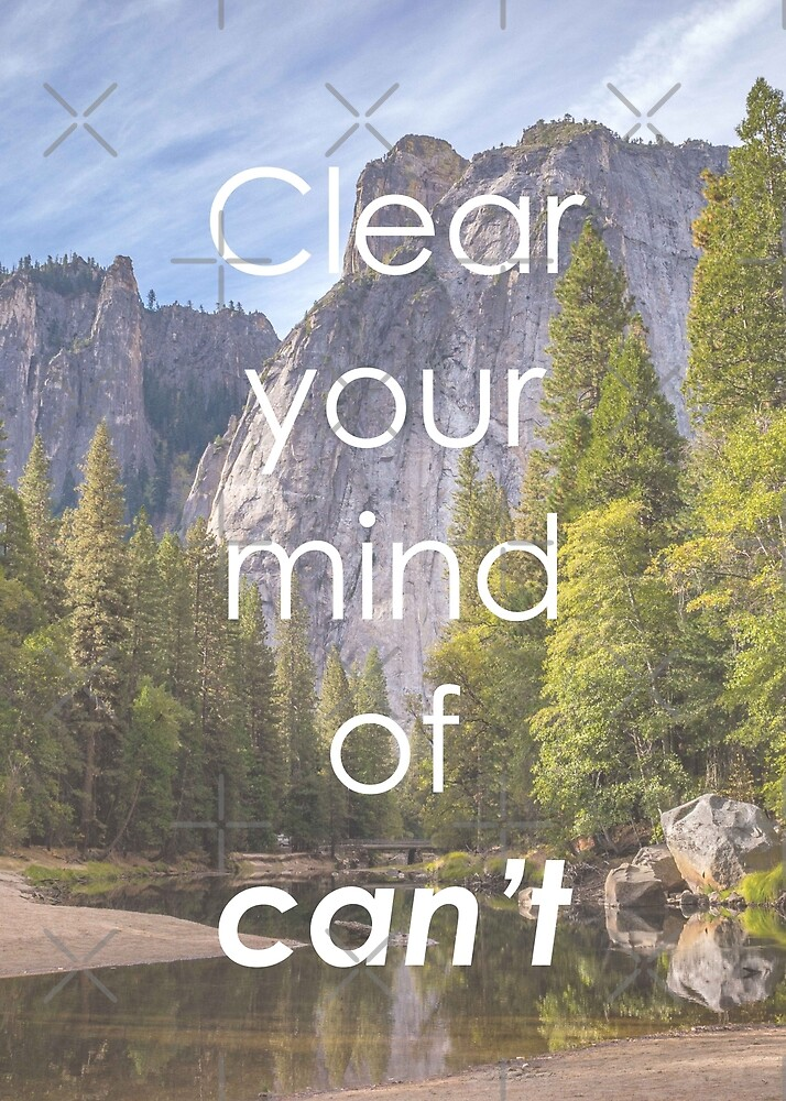 Motivational - Clear Your Mind of Can't by MotivationFlow