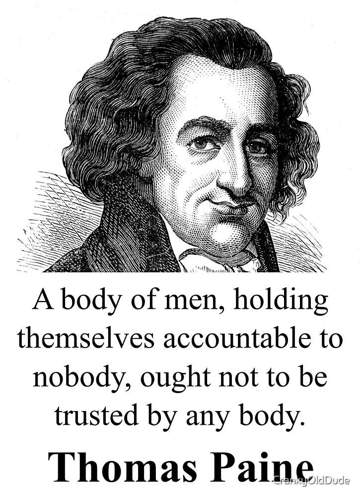 A Body Of Men - Thomas Paine by CrankyOldDude