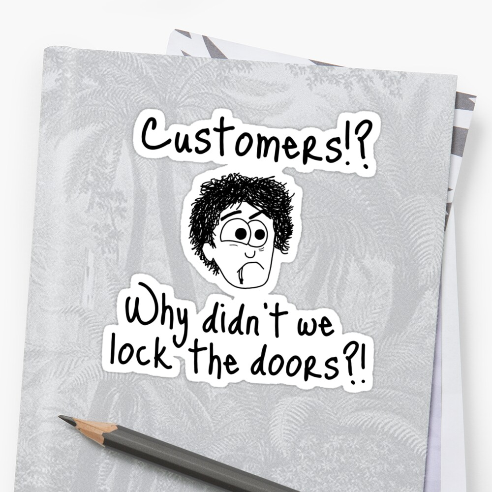 Black Books - Customers?! Sticker