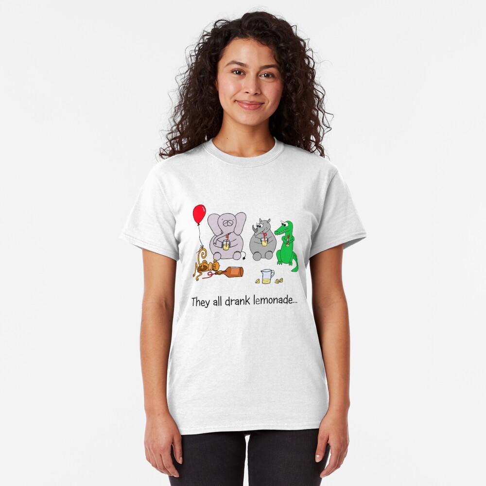 They All Drank Lemonade Classic T-Shirt