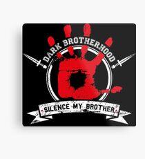 Dark Brotherhood - black Metal Print