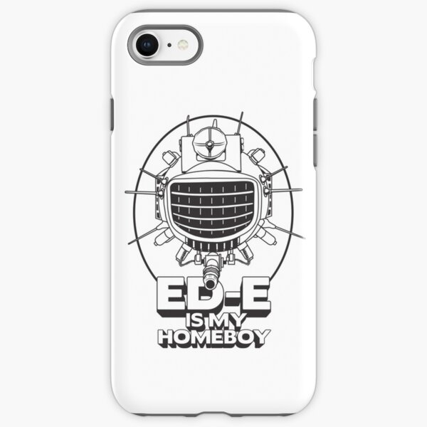 ED-E is My Homeboy on White iPhone Tough Case