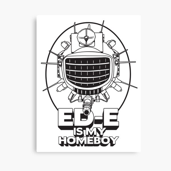 ED-E is My Homeboy on White Canvas Print